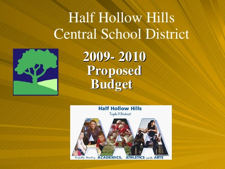 Half Hollow Hills Central School District 2009- 2010 Proposed Budget