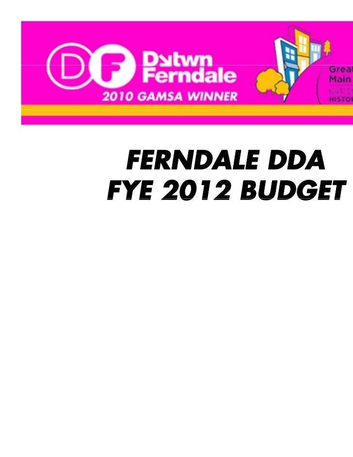 FERNDALE DDAFYE 2012 BUDGET