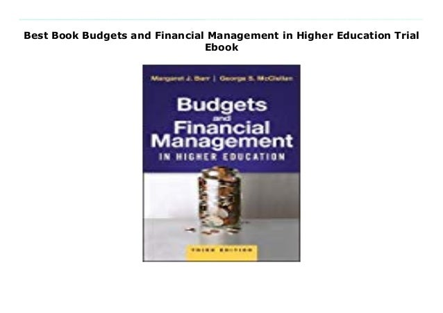 Best Book Budgets And Financial Management In Higher Education Trial