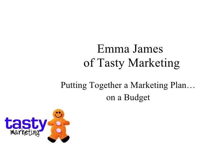 Emma James  of Tasty Marketing Putting Together a Marketing Plan… on a Budget