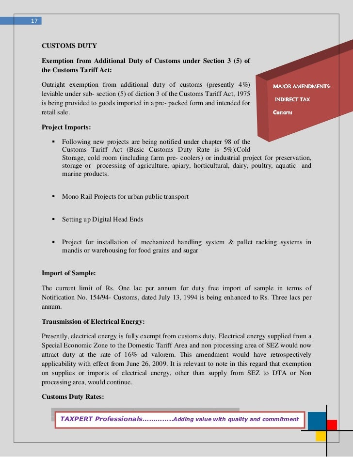 17     CUSTOMS DUTY     Exemption from Additional Duty of Customs under Section 3 (5) of     the Customs Tariff Act:     O...