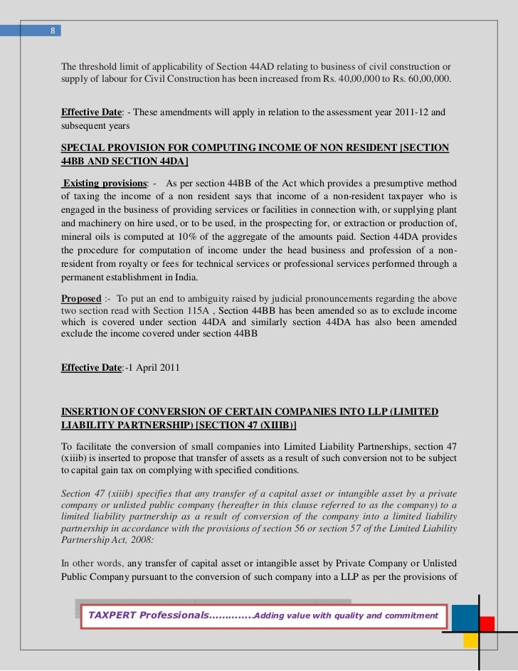 8    The threshold limit of applicability of Section 44AD relating to business of civil construction or    supply of labou...