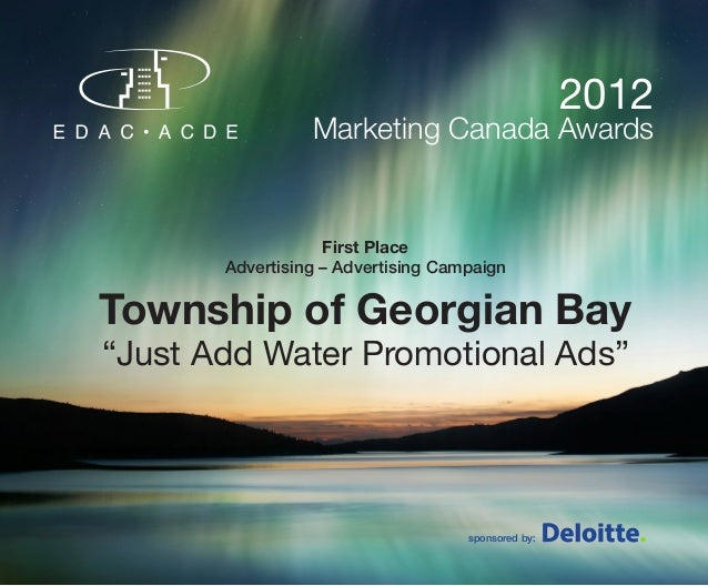 2012                 Marketing Canada Awards                   First Place       Advertising – Advertising CampaignTownshi...
