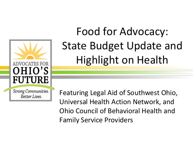 Food for Advocacy: State Budget Update and Highlight on Health Featuring Legal Aid of Southwest Ohio, Universal Health Act...