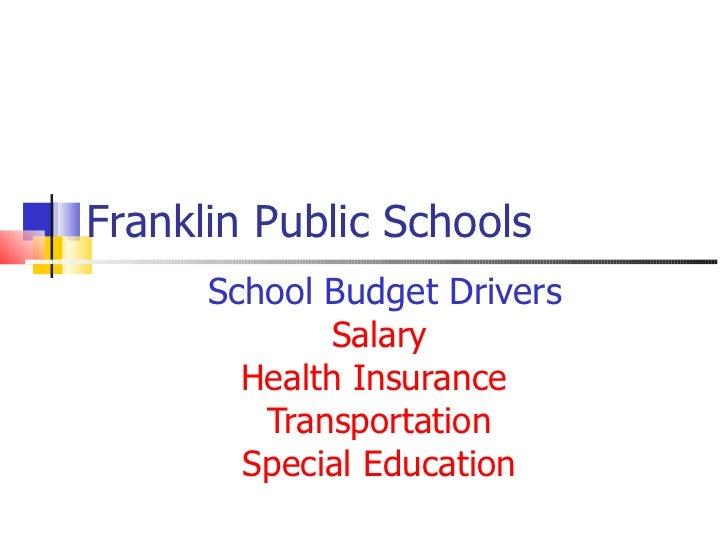 Franklin Public Schools School Budget Drivers Salary Health Insurance  Transportation Special Education
