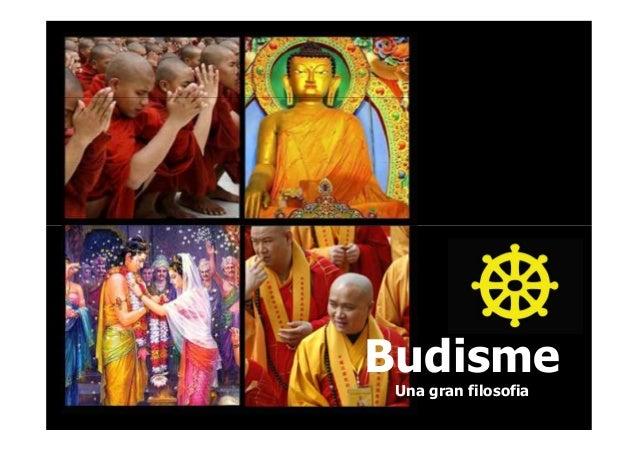 Budisme Una gran filosofia