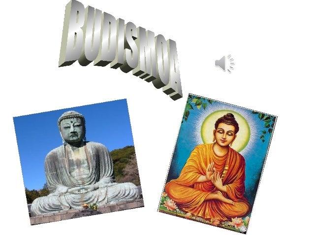 • BudismoaIparraldekoIndianK. a. V. mendeanSiddhartha Gautamakedo Budak emandako irakaspenetan oinarritutakoerlijio...