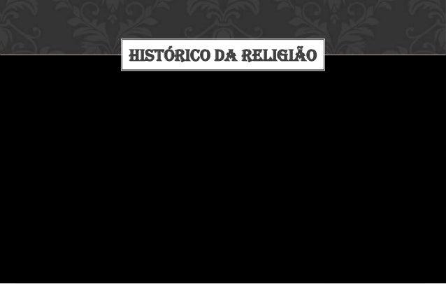 HISTÓRICO DA RELIGIÃO