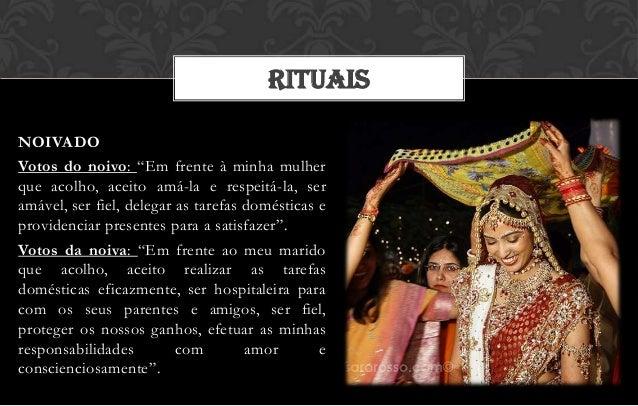 """RITUAISNOIVADOVotos do noivo: """"Em frente à minha mulherque acolho, aceito amá-la e respeitá-la, seramável, ser fiel, deleg..."""