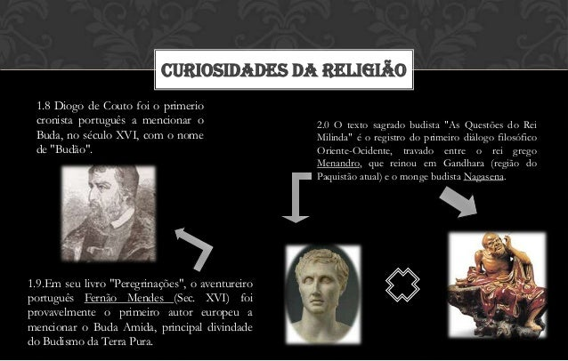 CURIOSIDADES DA RELIGIÃO 1.8 Diogo de Couto foi o primerio cronista português a mencionar o                 2.0 O texto sa...