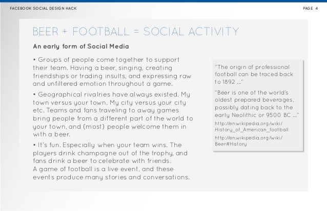 FACEBOOK SOCIAL DESIGN HACK                                                                   PAGE 4        BEER + FOOTBAL...