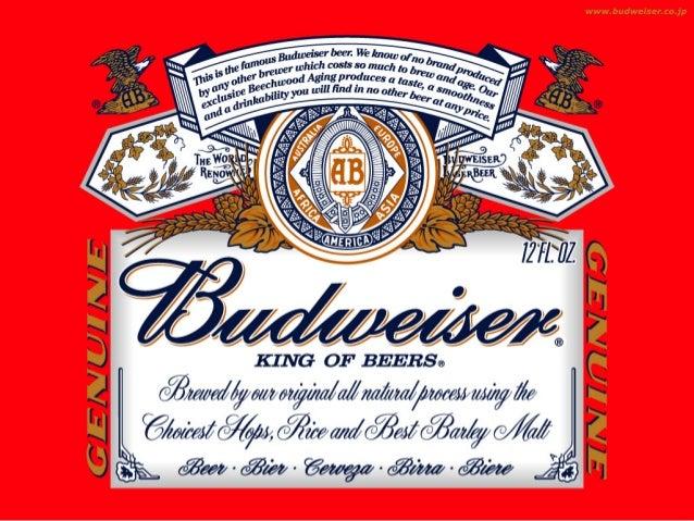 BUDWEISERA BUDWEISER é a cerveja mais popular doEUA. É a cerveja que os trabalhadoresamericanos tomam quando param num bar...
