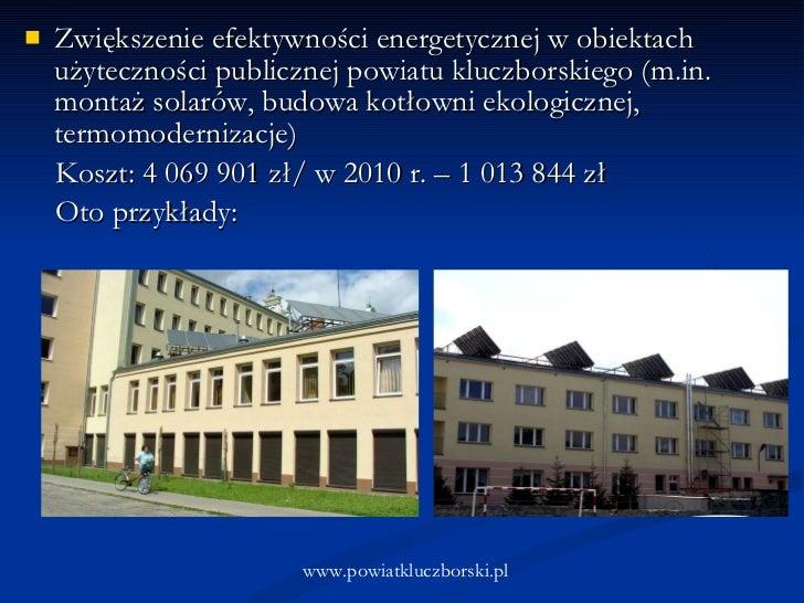 <ul><li>Zwiększenie efektywności energetycznej w obiektach użyteczności publicznej powiatu kluczborskiego (m.in. montaż so...