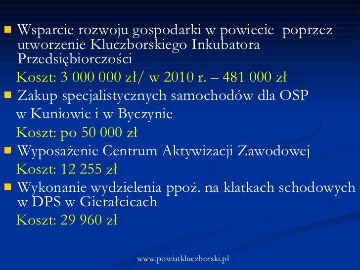 <ul><li>Wsparcie rozwoju gospodarki w powiecie  poprzez utworzenie Kluczborskiego Inkubatora Przedsiębiorczości  </li></ul...