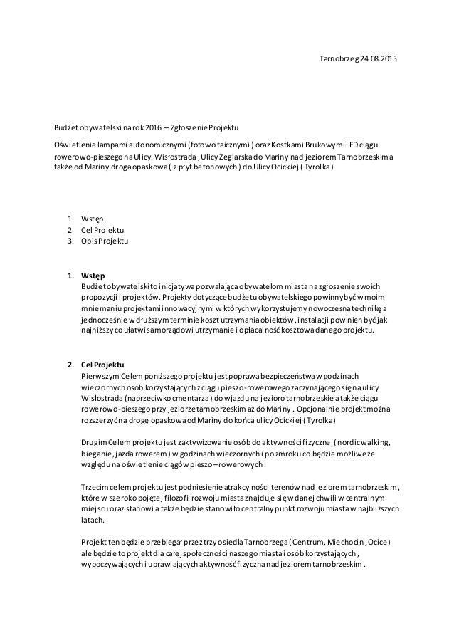 Tarnobrzeg24.08.2015 Budżetobywatelski narok2016 – ZgłoszenieProjektu Oświetlenie lampami autonomicznymi (fotowoltaicznymi...