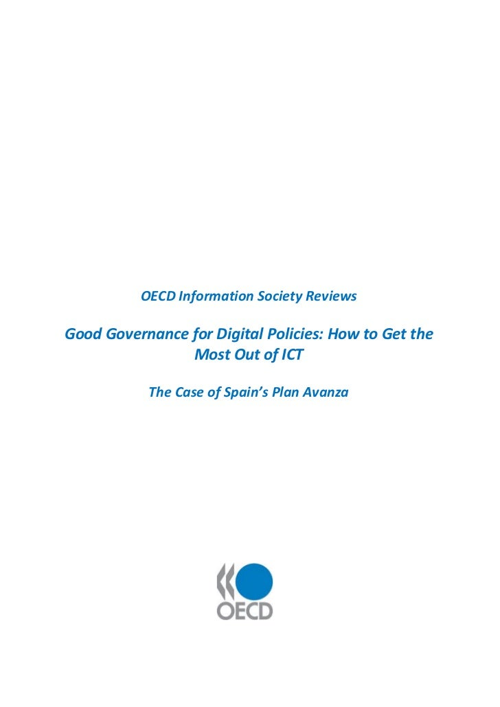 OECD Information Society ReviewsGood Governance for Digital Policies: How to Get the                Most Out of ICT       ...
