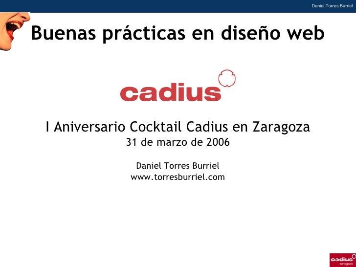 Daniel Torres Burriel     Buenas prácticas en diseño web     I Aniversario Cocktail Cadius en Zaragoza              31 de ...