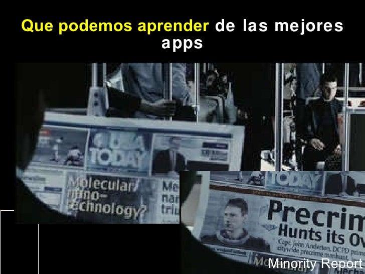 Que podemos aprender  de las mejores apps Minority Report