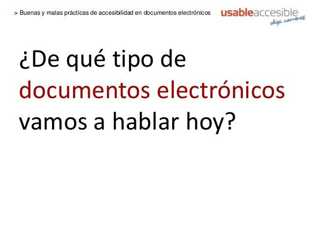 Buenas y malas prácticas de accesibilidad en documentos electrónicos Slide 3