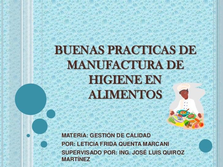 Buenas practicas de manufactura de higiene en alimentos for Buenas practicas de manipulacion de alimentos