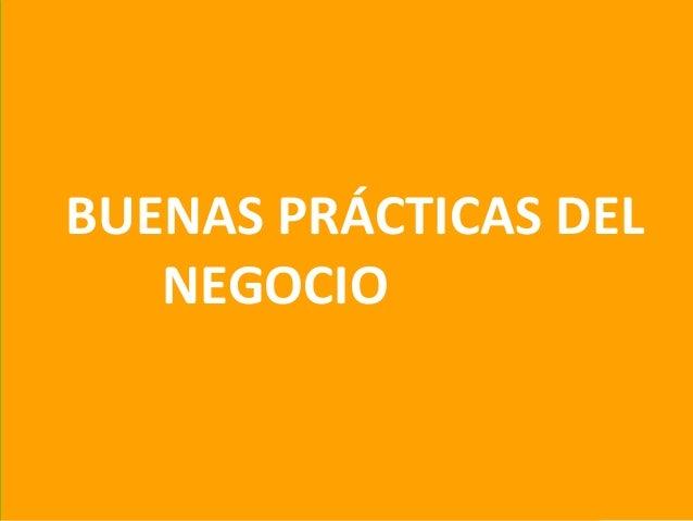 44BUENAS PRÁCTICAS DELNEGOCIO
