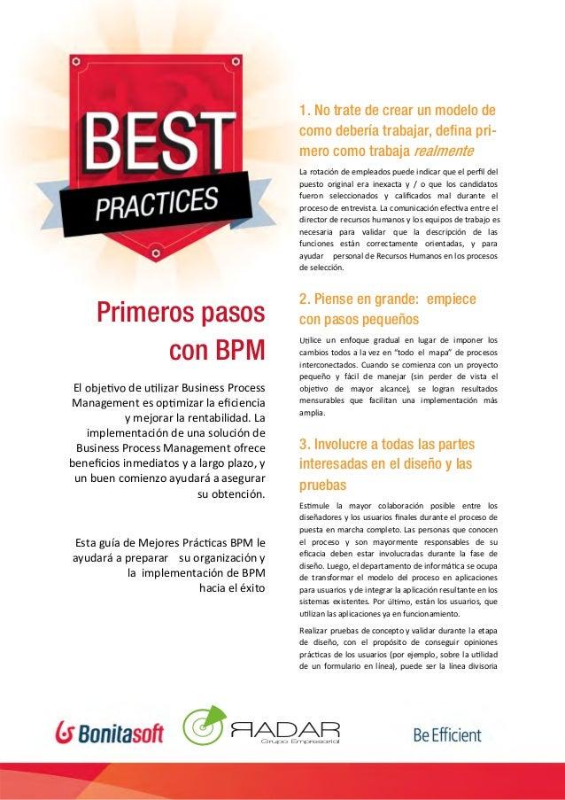 [Type text] Primeros pasos con BPM El de ar Business Process Management es op mizar la eficiencia y mejorar la rentabilidad...
