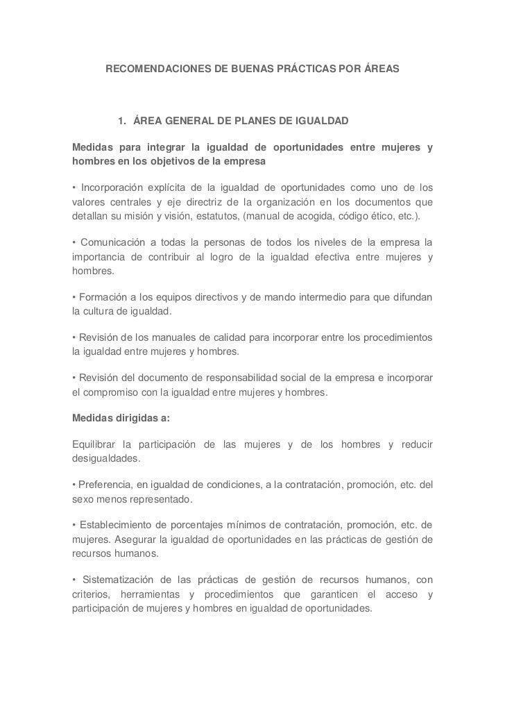 RECOMENDACIONES DE BUENAS PRÁCTICAS POR ÁREAS          1. ÁREA GENERAL DE PLANES DE IGUALDADMedidas para integrar la igual...