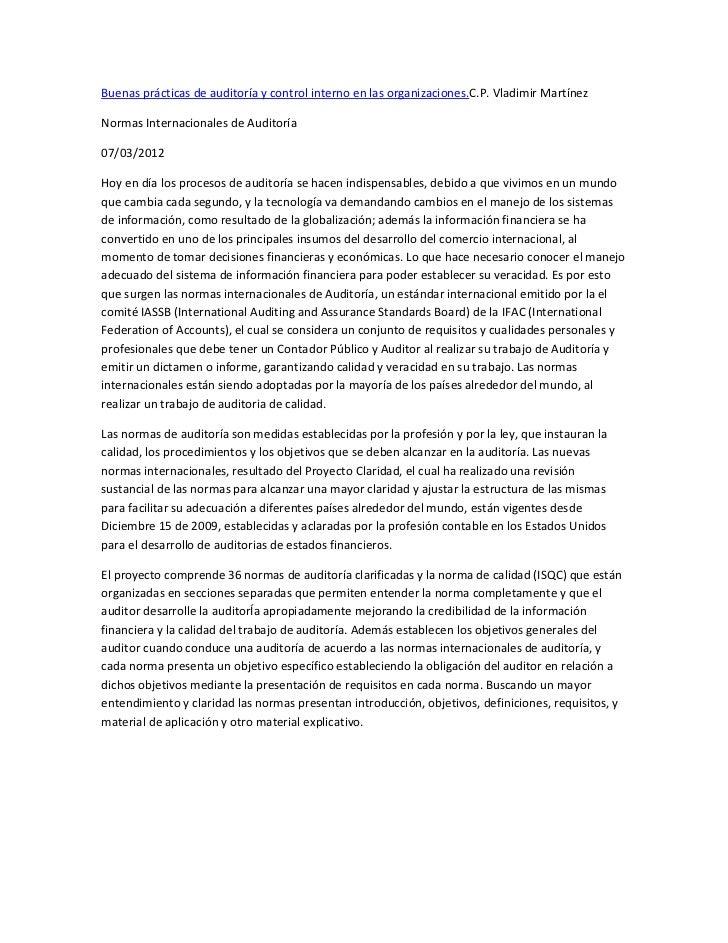 Buenas prácticas de auditoría y control interno en las organizaciones.C.P. Vladimir MartínezNormas Internacionales de Audi...