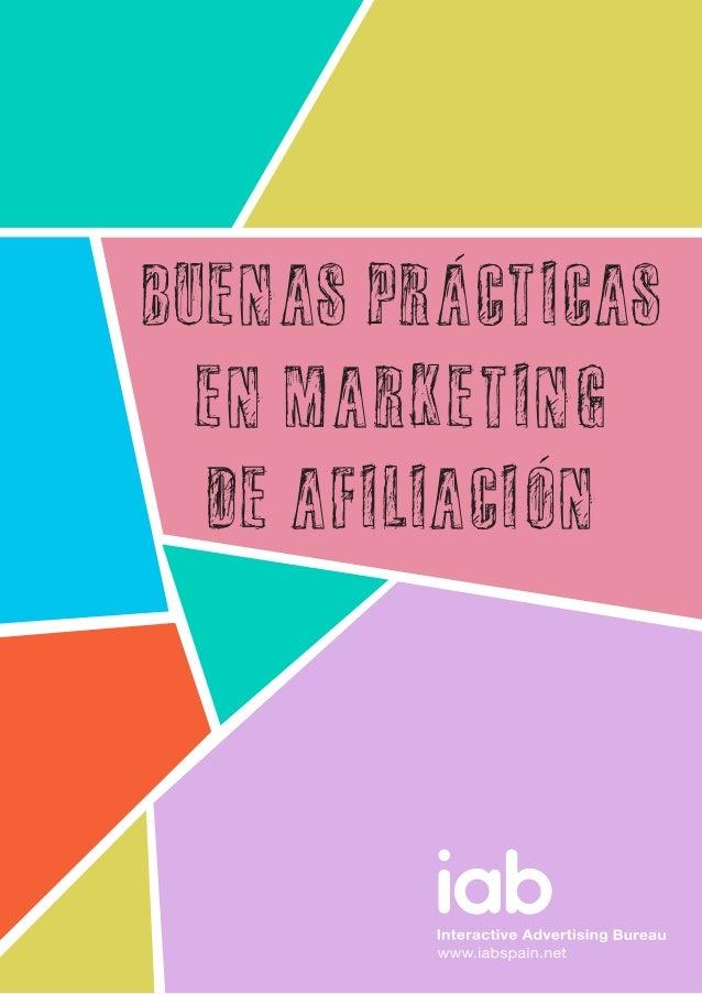 BUENAS PRACTICAS  EN MARKETING  DE AFILIACION