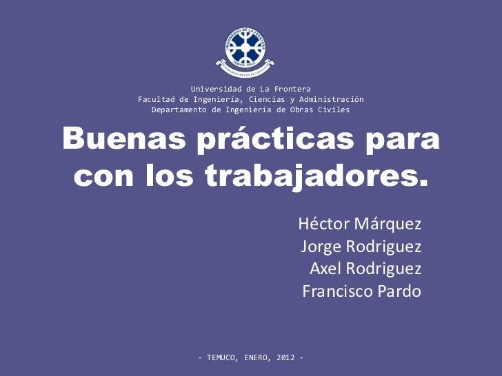Universidad de La Frontera    Facultad de Ingeniería, Ciencias y Administración       Departamento de Ingeniería de Obras ...