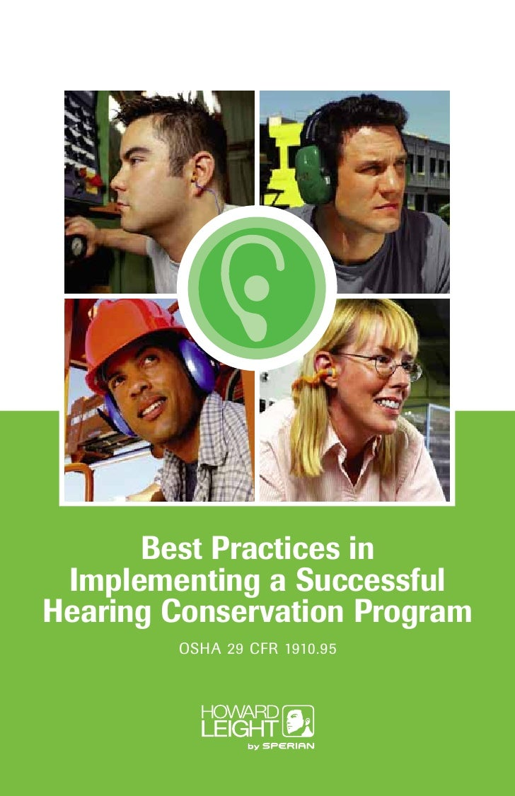Best Practices in  Implementing a Successful Hearing Conservation Program         OSHA 29 CFR 1910.95