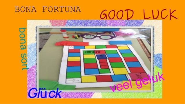 BONA FORTUNA GOOD LUCK Gl ckü bonasort veel geluk bonne chance GOOD LUCK