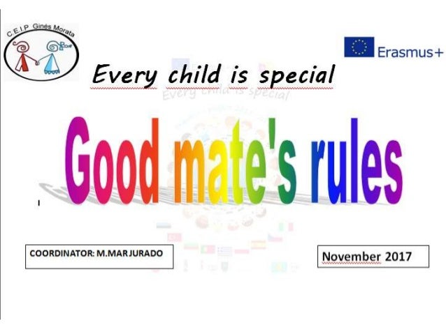 In 2º classroom pupils decided that a good mate should: • Help • Not fight • Think in others • be nice and kind • love eve...