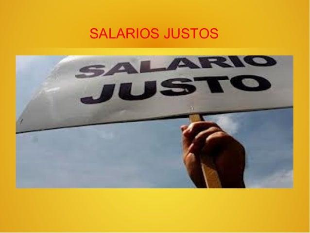 SALARIOS JUSTOS