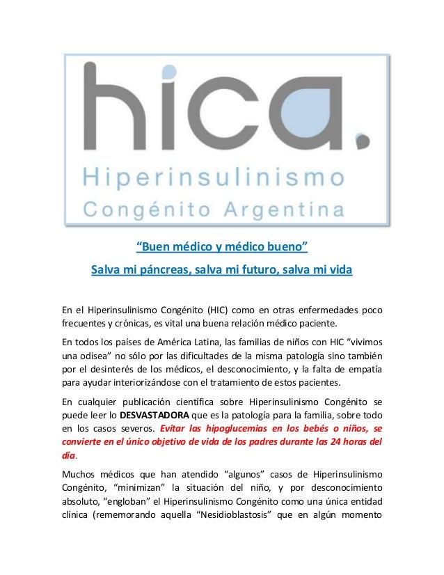 """""""Buen médico y médico bueno"""" Salva mi páncreas, salva mi futuro, salva mi vida En el Hiperinsulinismo Congénito (HIC) como..."""