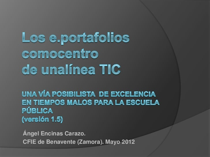 Ángel Encinas Carazo.CFIE de Benavente (Zamora). Mayo 2012