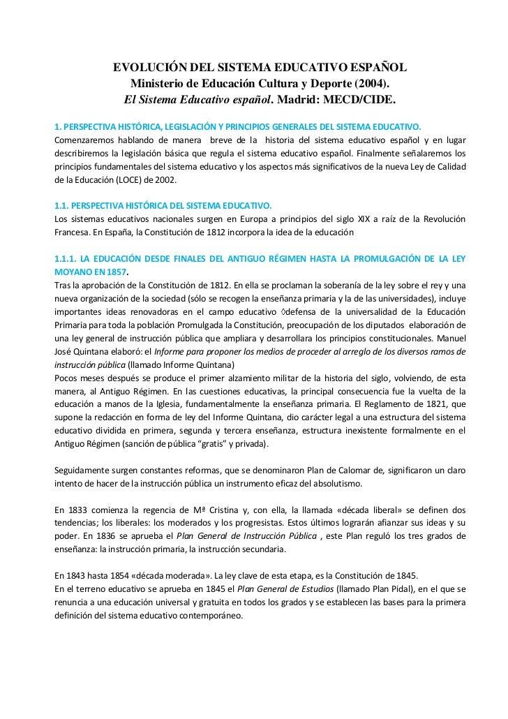 EVOLUCIÓN DEL SISTEMA EDUCATIVO ESPAÑOL<br />Ministerio de Educación Cultura y Deporte (2004).<br />El Sistema Educativo e...