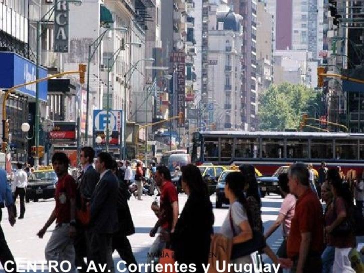 CENTRO -Av. Corrientes y Uruguay