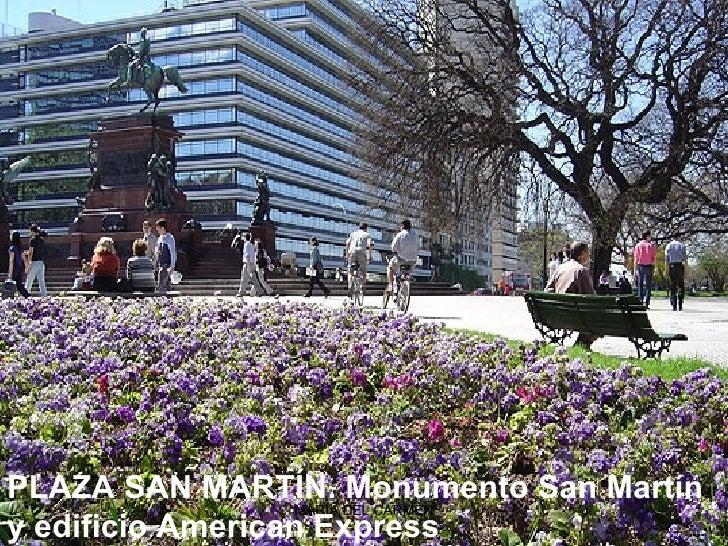 PLAZA SAN MARTÍN.Monumento San Martín y edificio American Express