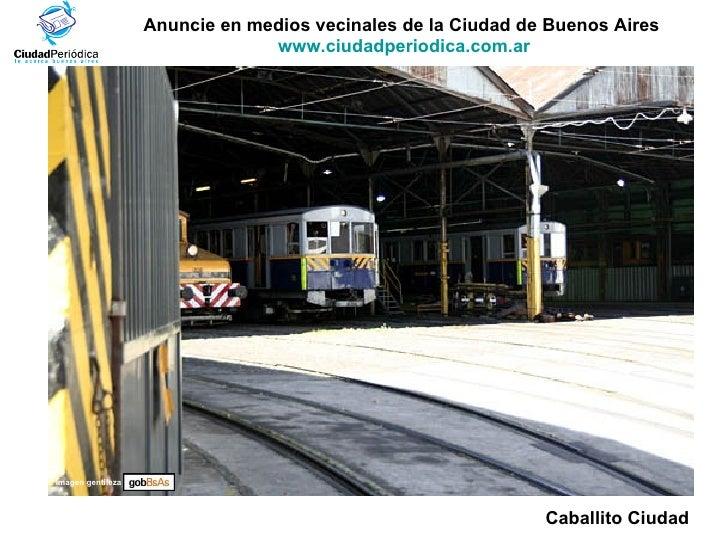 Anuncie en medios vecinales de la Ciudad de Buenos Aires  www.ciudadperiodica.com.ar Imagen gentileza Caballito Ciudad