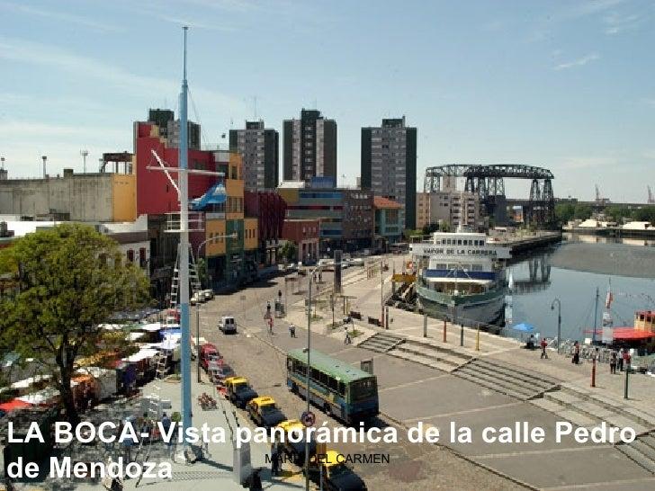 LA BOCA-Vista panorámica de la calle Pedro de Mendoza