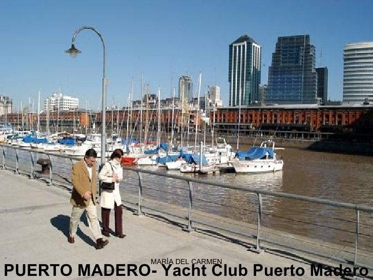 PUERTO MADERO-Yacht Club Puerto Madero