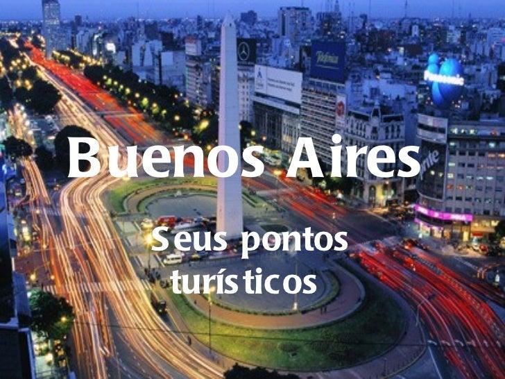 Buenos Aires   Seus pontos turísticos