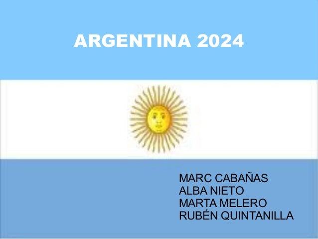 ARGENTINA 2024 MARC CABAÑAS ALBA NIETO MARTA MELERO RUBÉN QUINTANILLA