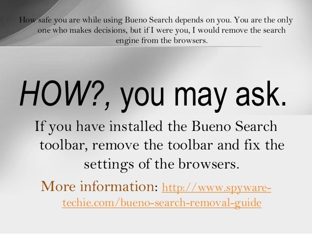 BuenoSearch Toolbar Removal Report - EnigmaSoftware