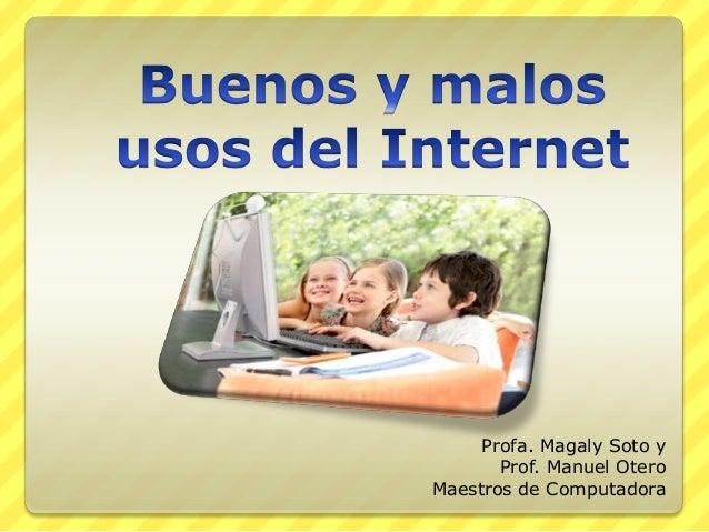 Profa. Magaly Soto y Prof. Manuel Otero Maestros de Computadora