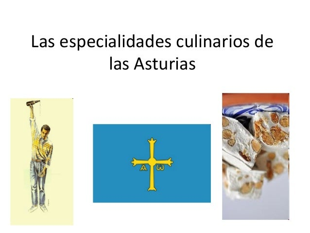 Las especialidades culinarios delas Asturias