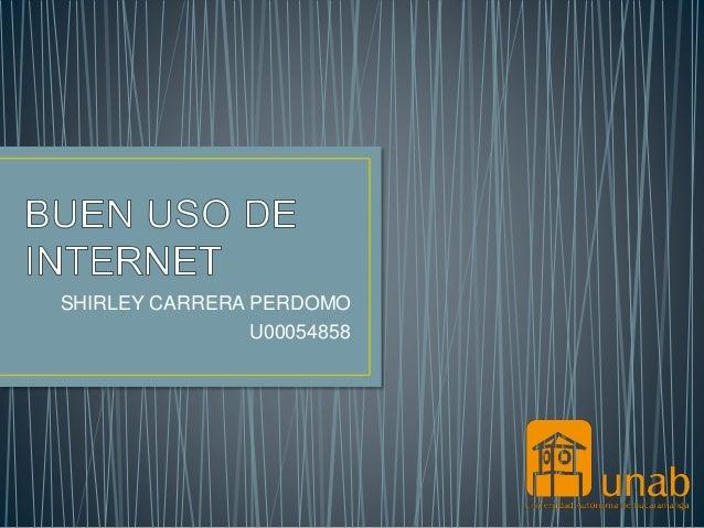 SHIRLEY CARRERA PERDOMO  U00054858