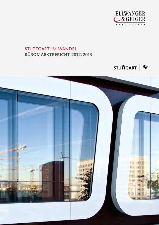 Stuttgart im Wandel.BÜROMARKTBERICHT 2012/2013