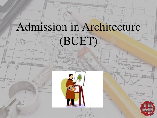 Admission in Architecture (BUET)